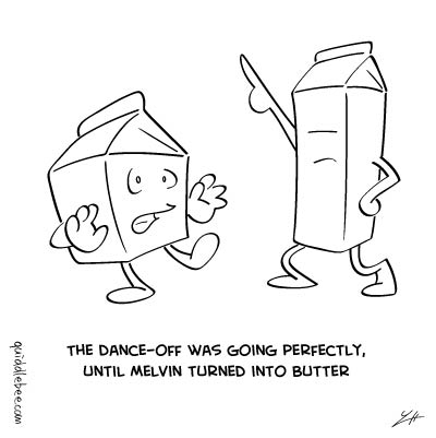 Fatal Consequences comics  milk dancing butter  cartoon